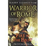 Warrior of Rome I: Fire in the Eastby Harry Sidebottom