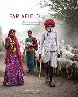 Book Cover: Far Afield: Rare Food Encounters from Around the World