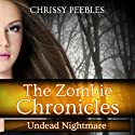 The Zombie Chronicles: Undead Nightmare, Book 5 (Apocalypse Infection Unleashed Series)