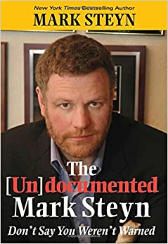 Steyn – The Undocumented Mark Steyn