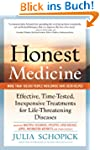 Honest Medicine: Effective, Time-Test...