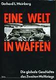 Eine Welt in Waffen (3421050007) by Gerhard L. Weinberg