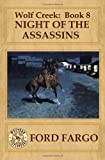 img - for Wolf Creek: Night of the Assassins (Volume 8) book / textbook / text book