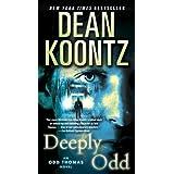 Deeply Odd: An Odd Thomas Novel ~ Dean Koontz
