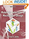 Materials Selection in Mechanical Design, Third Edition