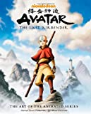 Bryan Konietzko Avatar: The Last Airbender - The Art of the Animated Series