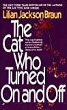 The Cat Who Turned on and Off (0613063856) by Lilian Jackson Braun