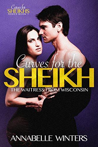 curves-for-the-sheikh-a-royal-billionaire-romance-novel-curves-for-sheikhs-series-book-1