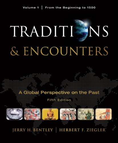 Traditions & Encounters, Volume  1  From the...