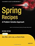 img - for Spring Recipes: A Problem-Solution Approach book / textbook / text book