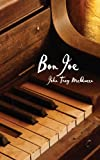 img - for Bon Joe by McQueen, John Troy published by AuthorHouse (2008) [Paperback] book / textbook / text book
