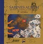 Sabines Album. Neue Briefe und Postkarten von Griffin und Sabine
