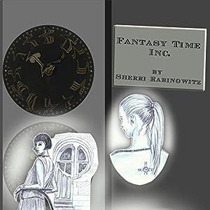 Fantasy Time Inc. Audiobook