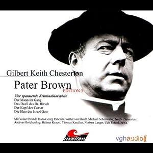 Vier Kriminalgeschichten - Pater Brown (Edition 3) | [Gilbert Keith Chesterton]