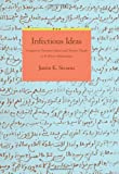 Infectious Ideas: Contagion in Premodern Islamic and Christian Thought in the Western Mediterranean