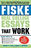 Fiske Real College Essays that Work, 3E