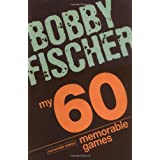 My 60 Memorable Gamesby Bobby Fischer