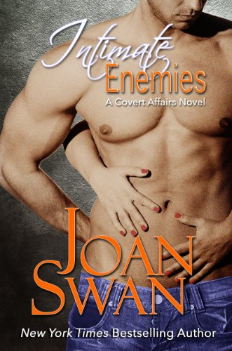 Book: Intimate Enemies (Covert Affairs Series) by Joan Swan