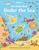 Jessica Greenwell Under the Sea (First Sticker Book) (Usborne First Sticker Books)