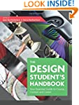 The Design Student's Handbook: Your E...