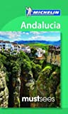 img - for Michelin Must Sees Andalucia book / textbook / text book