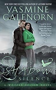 Whisper Hollow, tome 2 : Shadow Silence par Yasmine Galenorn