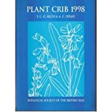 img - for Plant Crib 1998 (Handbooks for field identification) book / textbook / text book