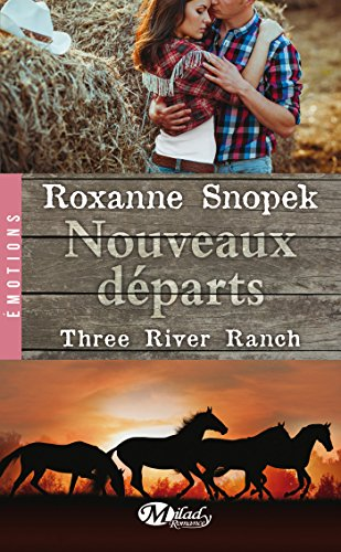Couverture du livre Nouveaux départs: Three River Ranch, T2