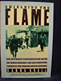 img - for Shielding the Flame: An Intimate Conversation With Dr. Marek Edelman, the Last Surviving Leader of the Warsaw Ghetto Uprising book / textbook / text book