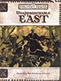 Unapproachable East (Dungeons & Dragons d20 3.0 Fantasy Roleplaying, Forgotten Realms Setting) (0786928816) by Baker, Richard