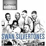 Platinum Gospel - Swan Silvertones