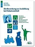 Image de Die Bewerbung zur Ausbildung bei Polizei und Zoll: Bewerbung, Einstellungstest, Vorstellun