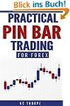 Practical Pin Bar Trading: Forex (Eng...