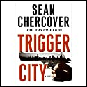 Trigger City (       UNABRIDGED) by Sean Chercover Narrated by Joe Barrett