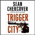 Trigger City   Sean Chercover