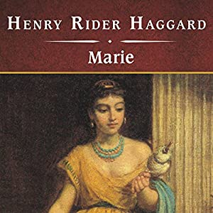 Marie | [H. Rider Haggard]