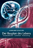 img - for Der Bauplan des Lebens book / textbook / text book