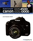 Guide Complet Canon Eos 450d Eos 1000d (Photo)