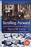 img - for Scrolling Forward, Second Edition: Making Sense of Documents in the Digital Age book / textbook / text book