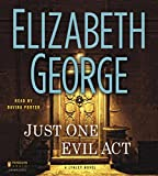 Just One Evil Act: A Lynley Novel