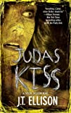 Judas Kiss: A Taylor Jackson Novel