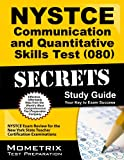 NYSTCE Communication and Quantitative Skills Test (080) Secrets