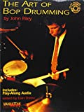img - for The Art of Bop Drumming (Book & CD) (Manhattan Music Publications) book / textbook / text book