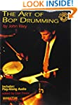The Art of Bop Drumming: Book & CD (M...