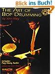 The Art of Bop Drumming (Manhattan Mu...