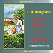Anne's House of Dreams: Anne of Green Gables, Book 5 | [L. M. Montgomery]