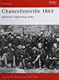 Chancellorsville 1863: Jackson's Lightning Strike (Campaign) (185532721X) by Smith, Carl