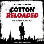 Die Verschwundenen (Cotton Reloaded 4) | Alexander Lohmann