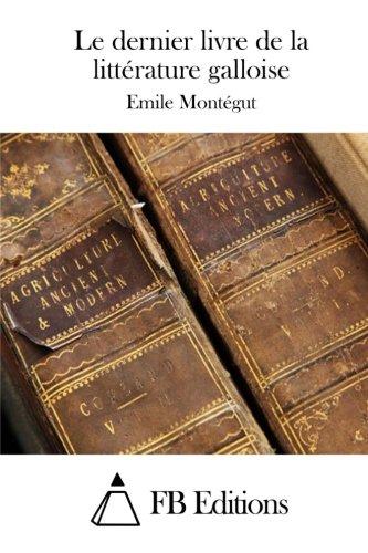 Le dernier livre de la littérature galloise (French Edition)