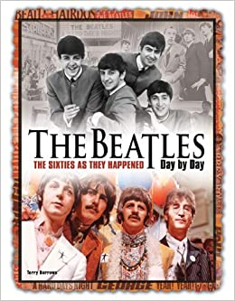 Downloads The Beatles Day by Day: The Sixties as They Happened e-book